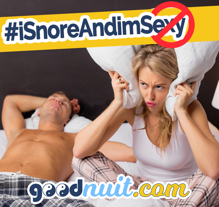 I snore and i'm not sexy